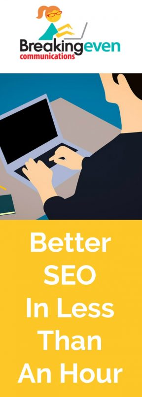 Better SEO In Less Than One Hour