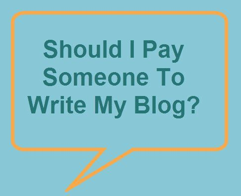 Hiring Someone To Write Your Blog: The If, The Why, and The How