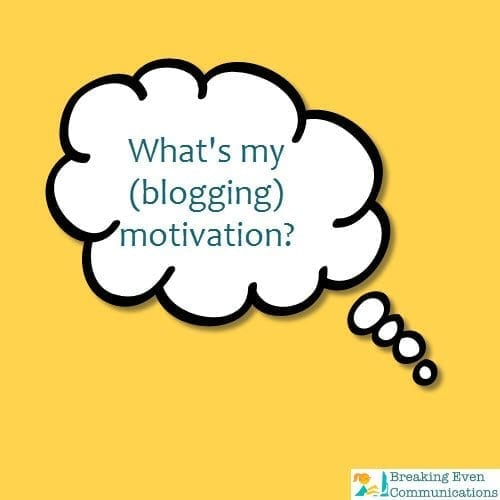 What's Your Blogging Motivation?