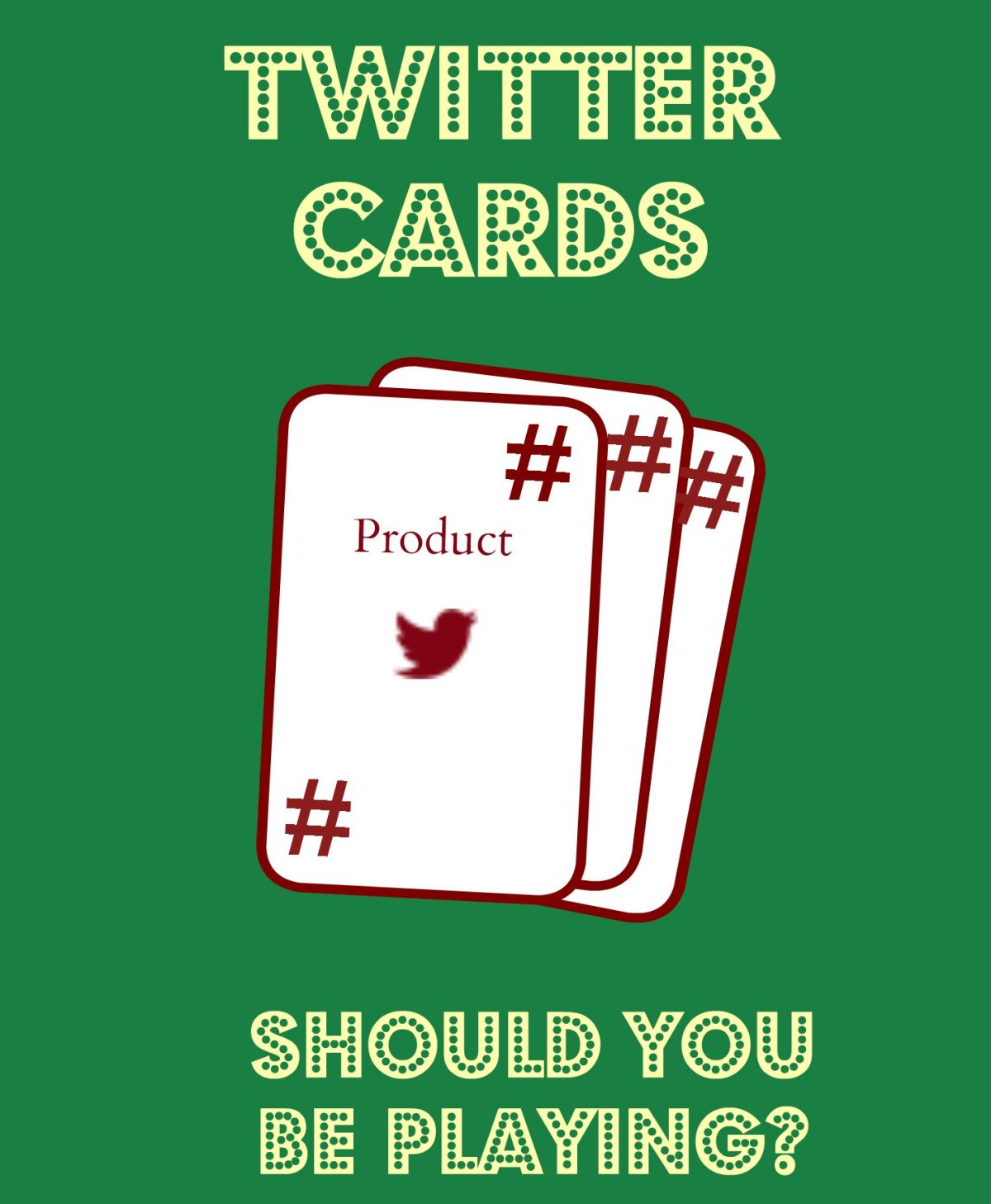 Pick a Card, Any Card: The 8 Twitter Cards and Your Website