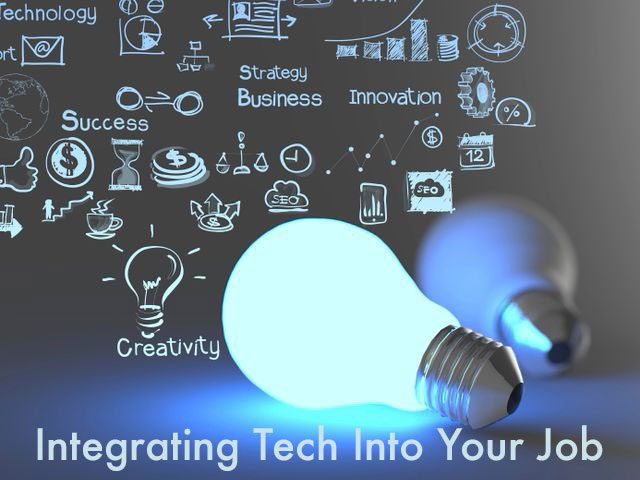 4 Ways You Can Introduce Technology to Your Current Job Description