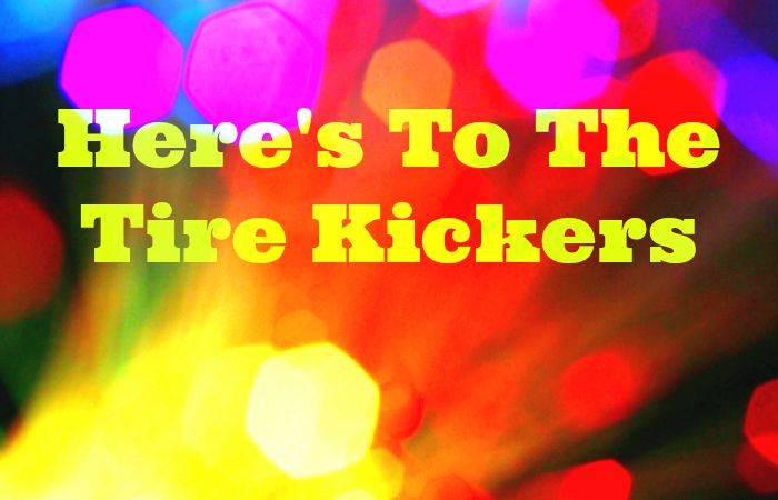Welcoming The Tire Kickers