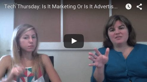 Tech Thursday: Is it Advertising or Marketing?