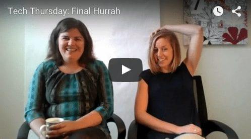 Tech Thursday: Final Hurrah