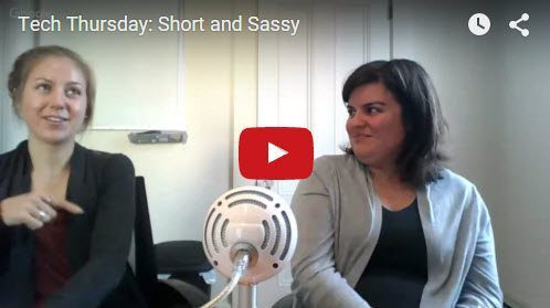 Tech Thursday: Short and Sassy