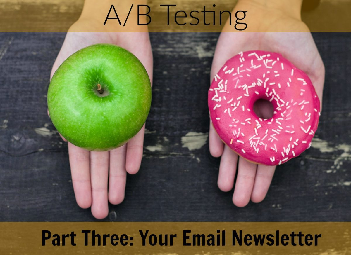 A/B Testing And Your Email Newsletter
