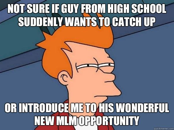 Don't Be A Multi Level Marketing Nightmare