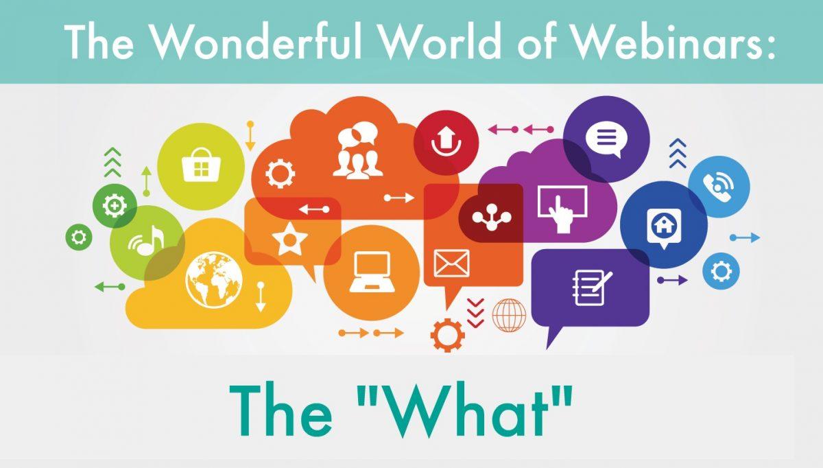 Hosting A Webinar: The What