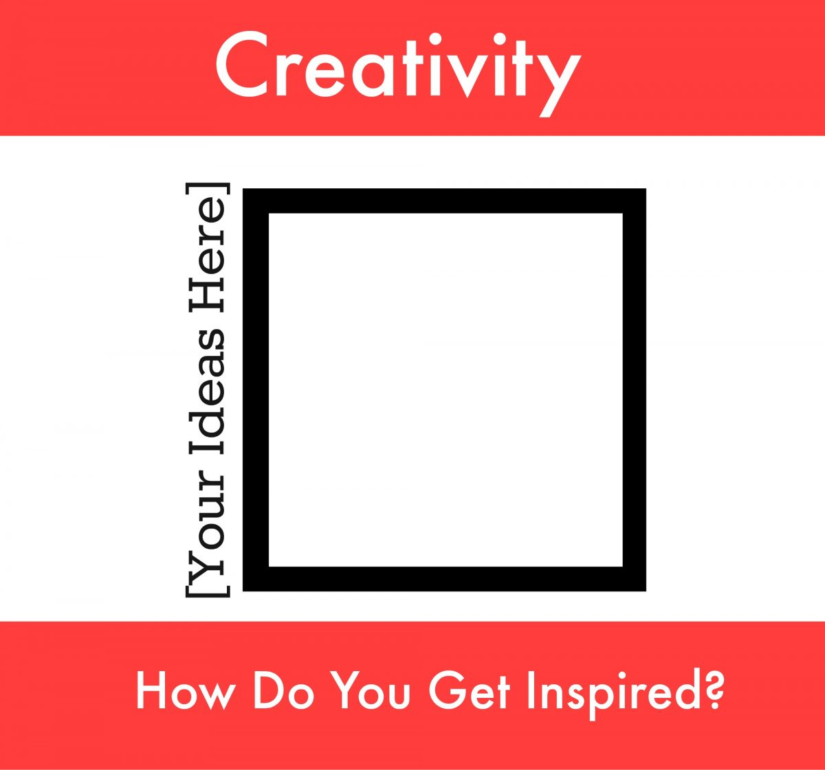 How Do You Get Inspired?