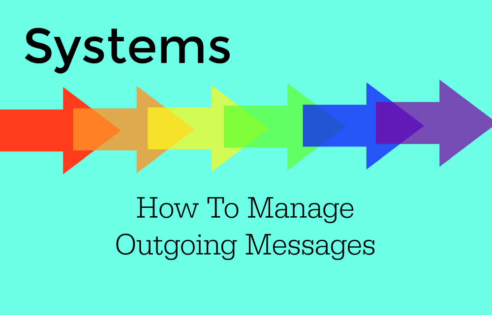 Online Systems: Outgoing Messages