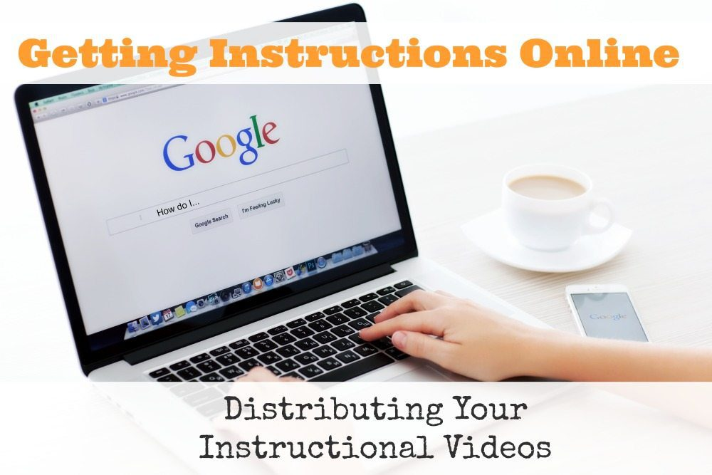 Distributing Your Instructional Videos
