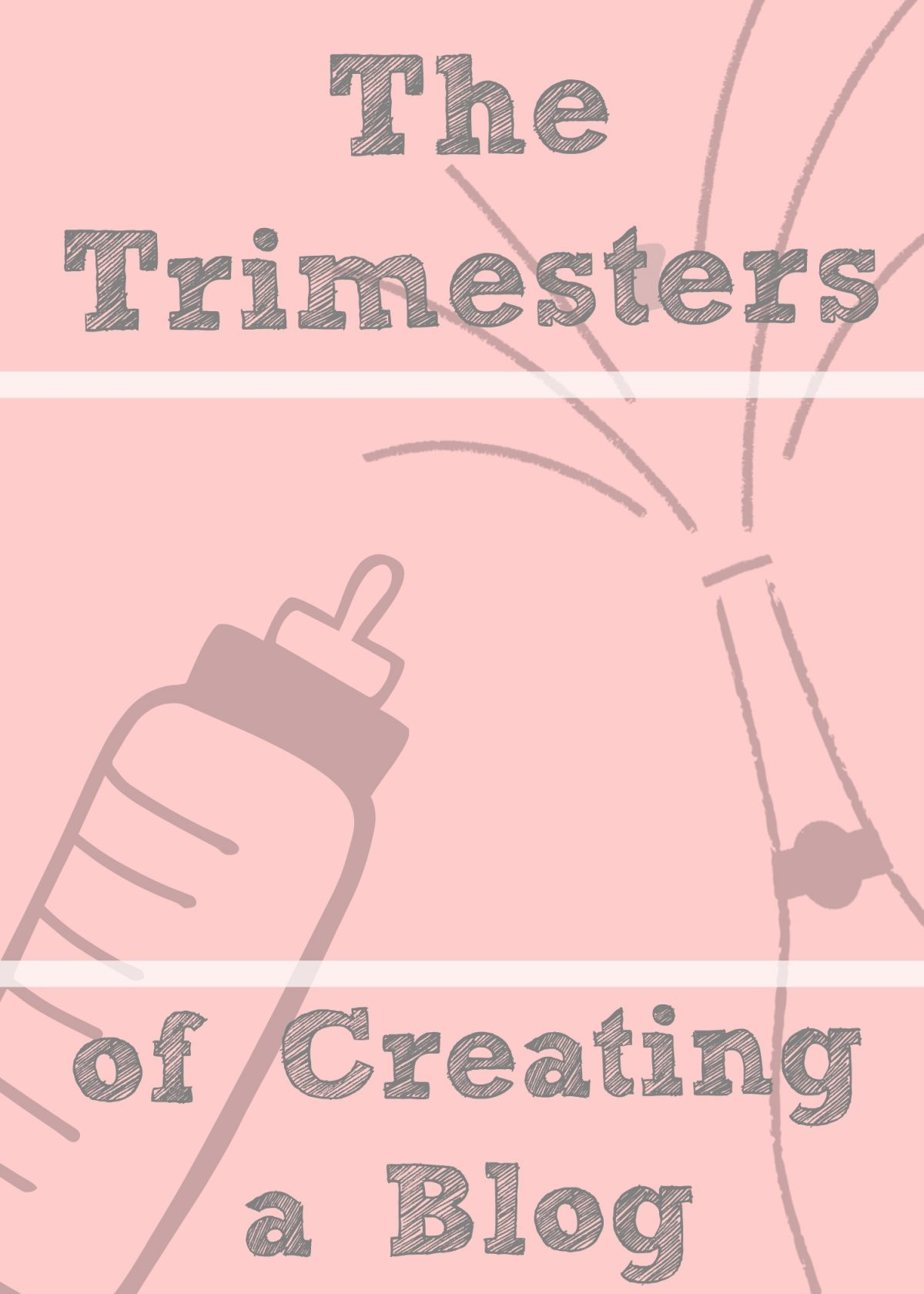 Blogging by Trimester