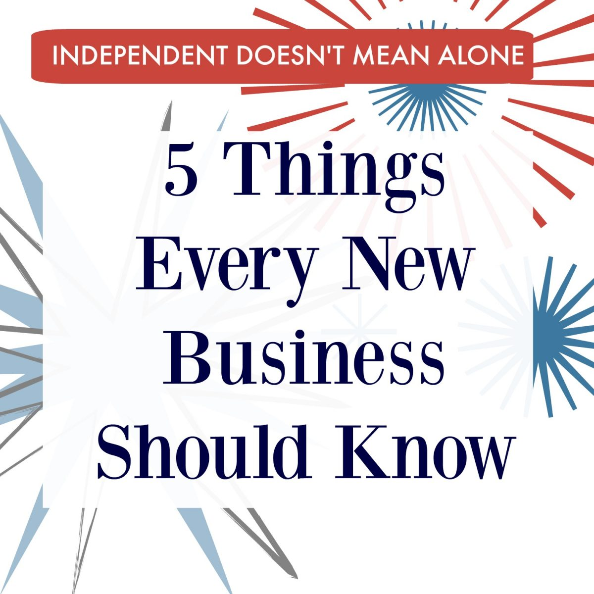 5 Things Every New Business Should Know