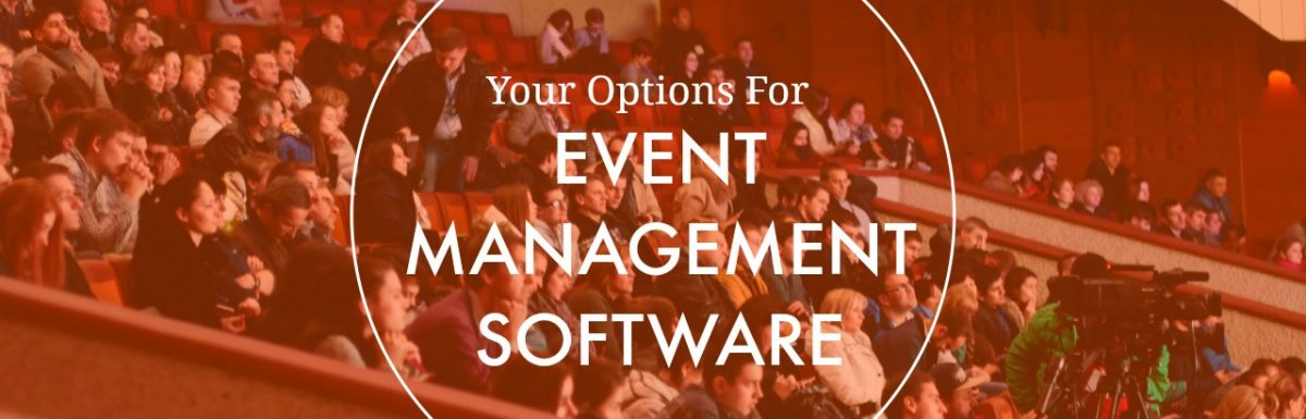 Event Management / Scheduling Software Options We Know About (Part 2)