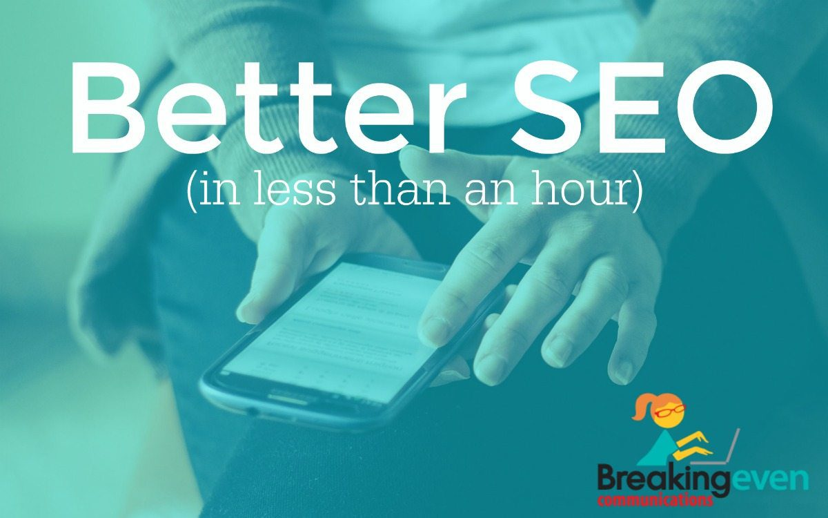 Better SEO In Under One Hour: 2018 Edition