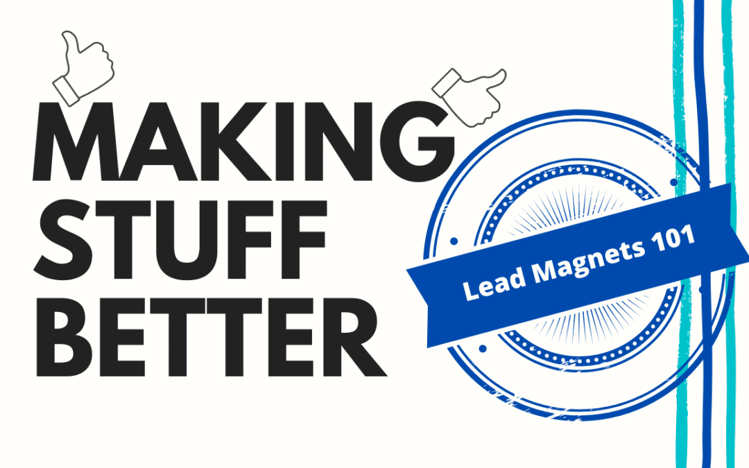 Ask Nicole Series: Lead Magnets